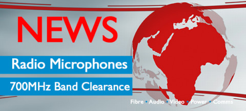 Wireless mic 700mHz deadline 26 April 2019